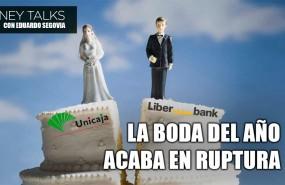 careta money talks ruptura unicaja liberbank
